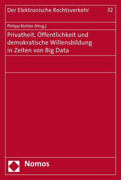 Privatheit, Öffentlichkeit und demokratische Willensbildung in Zeiten von Big Data - Coverbild