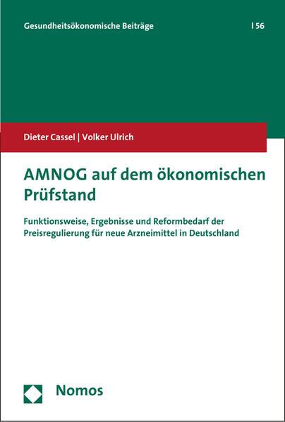 AMNOG auf dem ökonomischen Prüfstand - Coverbild