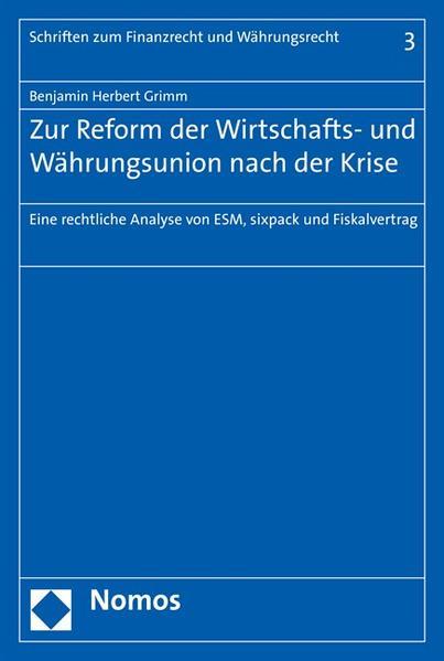 Zur Reform der Wirtschafts- und Währungsunion nach der Krise - Coverbild