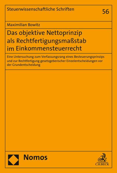 Das objektive Nettoprinzip als Rechtfertigungsmaßstab im Einkommensteuerrecht - Coverbild