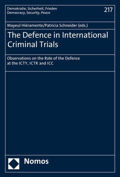 The Defence in International Criminal Trials PDF Kostenloser Download