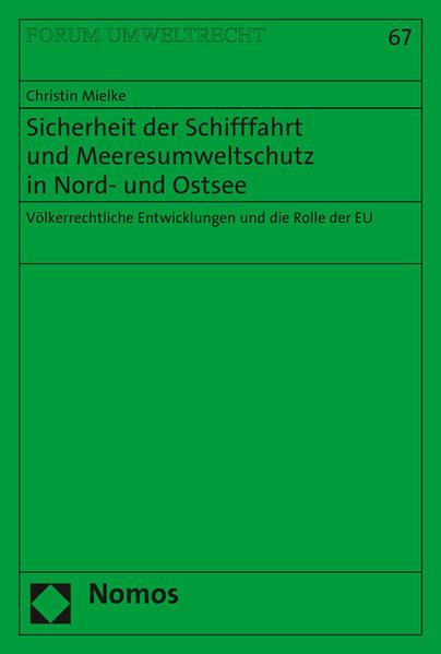 Sicherheit der Schifffahrt und Meeresumweltschutz in Nord- und Ostsee - Coverbild