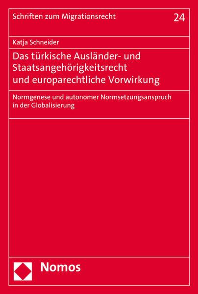 Das türkische Ausländer- und Staatsangehörigkeitsrecht und europarechtliche Vorwirkung - Coverbild