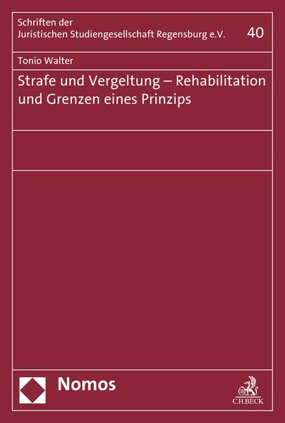 Strafe und Vergeltung - Rehabilitation und Grenzen eines Prinzips - Coverbild