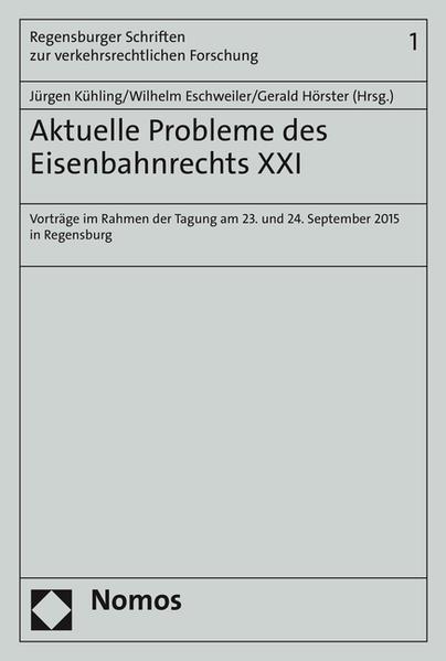 Aktuelle Probleme des Eisenbahnrechts XXI - Coverbild