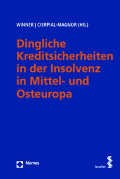Dingliche Kreditsicherheiten in der Insolvenz in Mittel- und Osteuropa - Coverbild