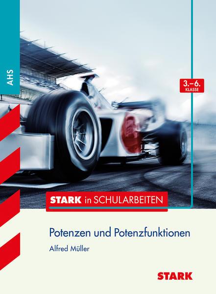 Stark in Schularbeiten Mathematik - Österreich Potenzen und Potenzfunktionen 3.-6. Klasse - Coverbild