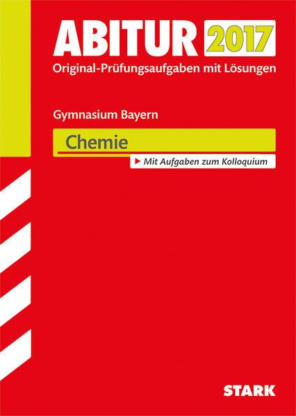 Kostenloser Download Abiturprüfung Bayern - Chemie PDF