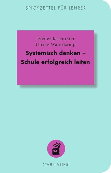 Systemisch denken – Schule erfolgreich leiten Epub Herunterladen