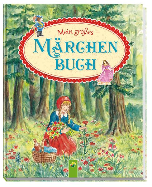 Mein großes Märchenbuch - Coverbild