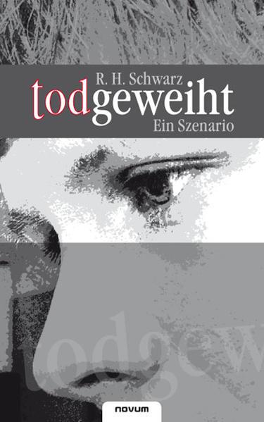 todgeweiht – Ein Szenario - Coverbild