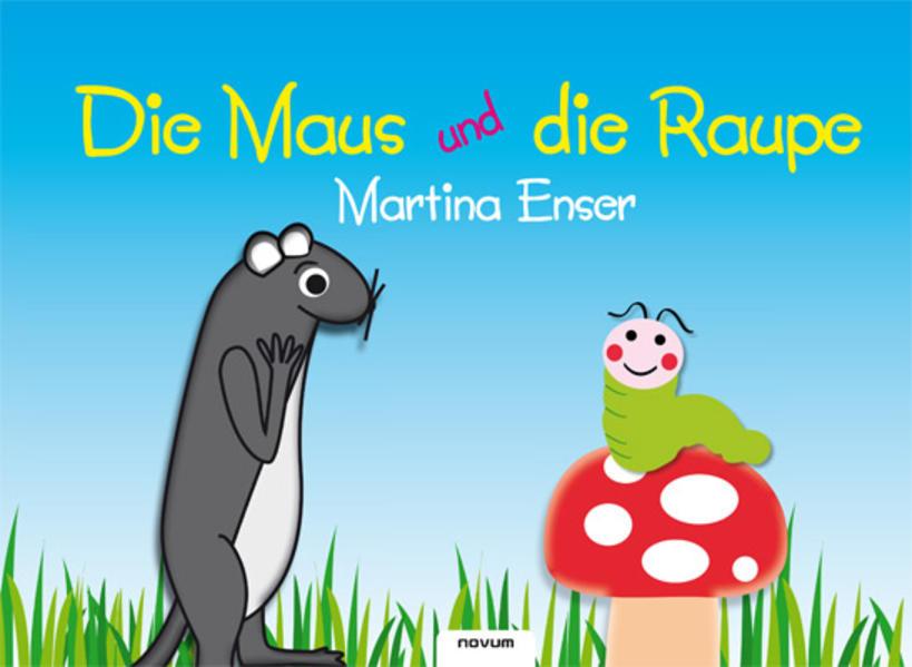 Die Maus und die Raupe - Coverbild