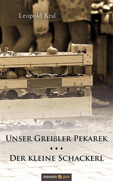 Unser Greißler Pekarek/Der kleine Schackerl - Coverbild