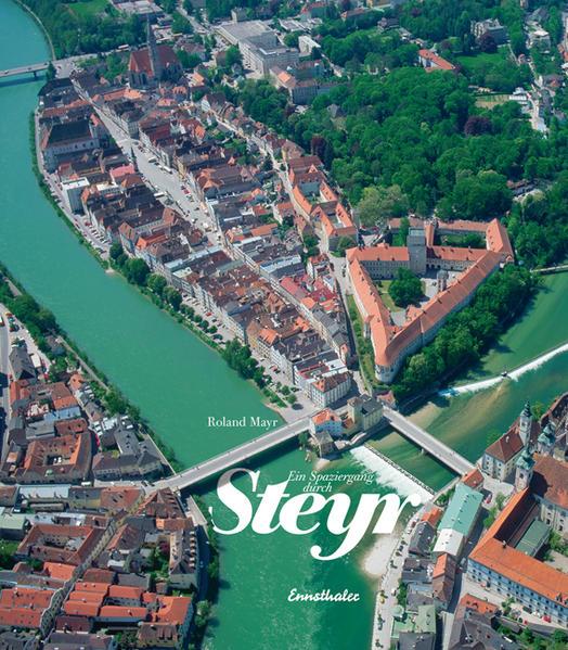 Ein Spaziergang durch Steyr - Coverbild