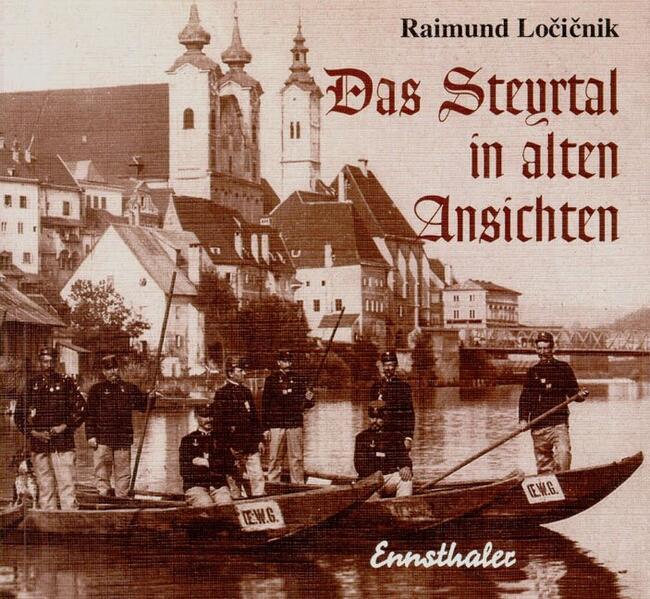 Das Steyrtal in alten Ansichten - Coverbild