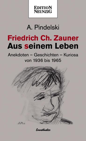 Friedrich Ch. Zauner - Aus seinem Leben - Coverbild