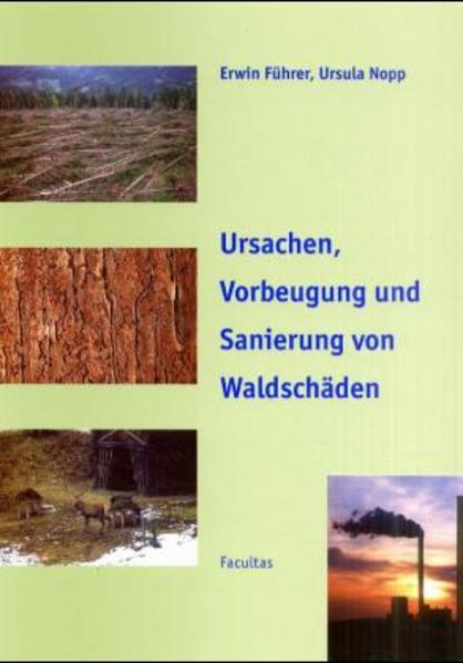 Ursachen, Vorbeugung und Sanierung von Waldschäden - Coverbild
