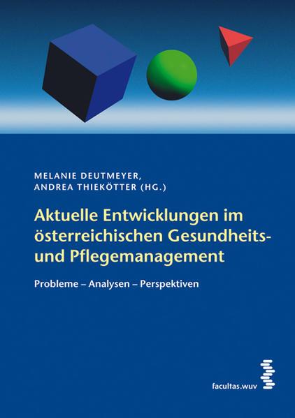 Aktuelle Entwicklungen im österreichischen Gesundheits- und Pflegemanagement - Coverbild