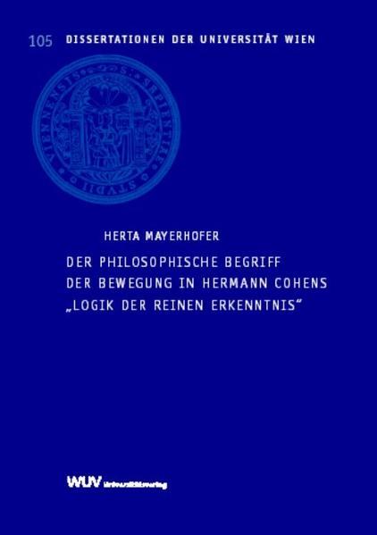 Der philosophische Begriff der Bewegung in Hermann Cohens
