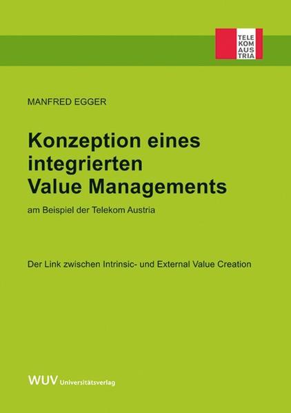 Konzeption eines integrierten Value Managements am Beispiel der Telekom Austria - Coverbild
