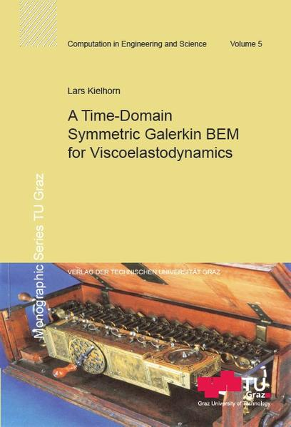 A Time-Domain Symmetric Galerkin BEM for Viscoelastodynamics - Coverbild