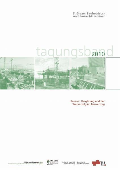 3. Grazer Baubetriebs- und Baurechtsseminar, Tagungsband 2010 - Coverbild