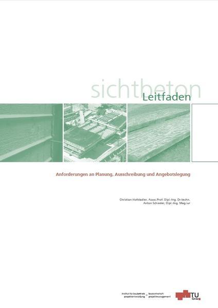 Leitfaden Sichtbeton - Anforderungen an Planung, Ausschreibung und Angebotslegung - Coverbild