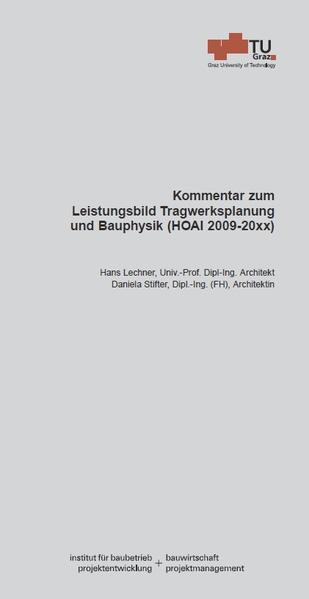 Kommentar zum Leistungsbild Tragwerksplanung und Bauphysik (HOAI 2009-20xx) - Coverbild