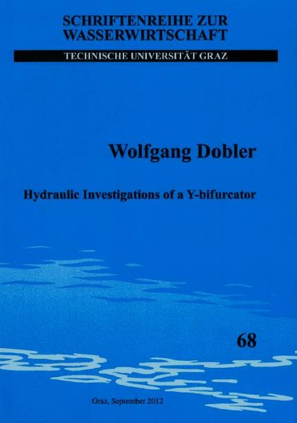 Hydraulic Investigations of a Y-bifurcator - Coverbild