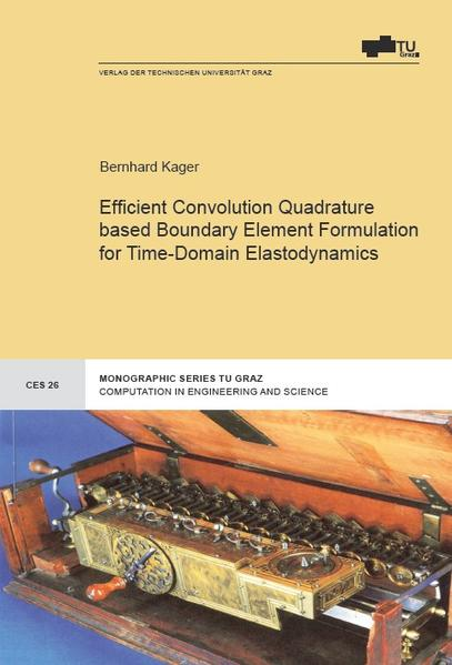 Efficient Convolution Quadrature based Boundary Element Formulation for Time-Domain Elastodynamics - Coverbild