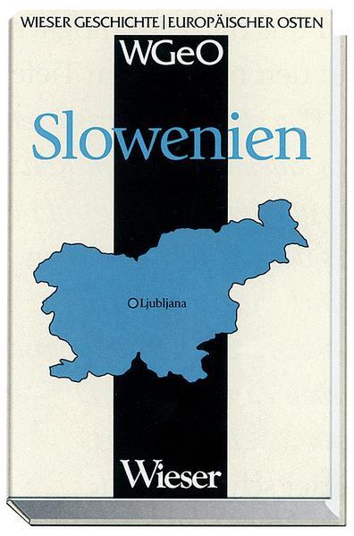 Wieser Geschichte Europäischer Osten - SLOWENIEN - Coverbild