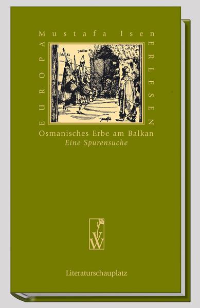 Osmanisches Erbe am Balkan - Coverbild