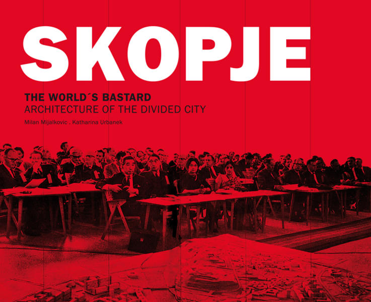 Skopje. The Word´s Bastard - Coverbild
