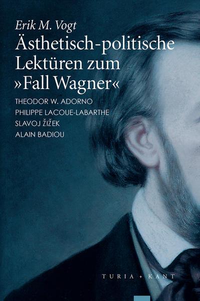Ästhetisch-politische Lektüren zum 'Fall Wagner' - Coverbild