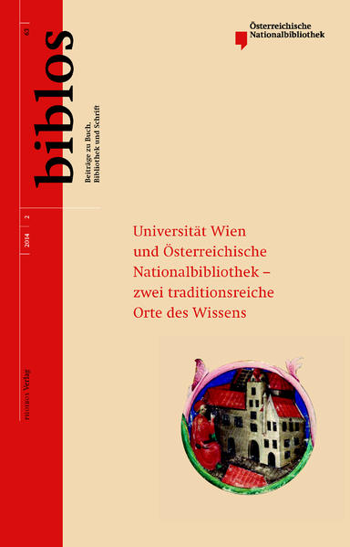 Universität Wien und Österreichische Nationalbibliothek – zwei traditionsreiche Orte des Wissens - Coverbild