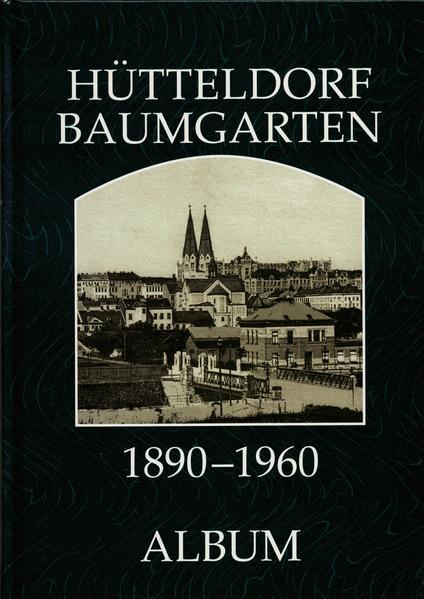Baumgarten-Hütteldorf 1890-1960 - Coverbild