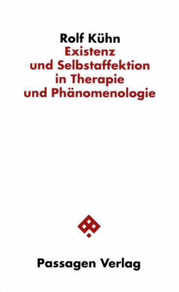 Existenz und Selbstaffektion in Therapie und Phänomenologie - Coverbild