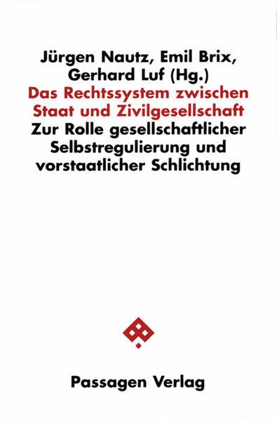 Das Rechtssystem zwischen Staat und Zivilgesellschaft - Coverbild