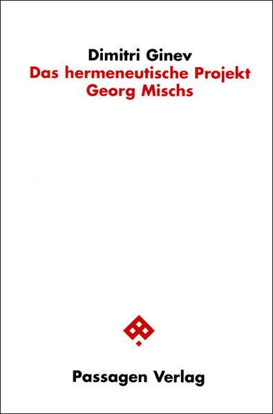 Das hermeneutische Projekt Georg Mischs - Coverbild