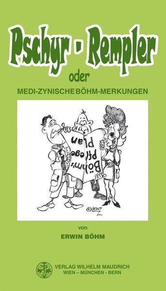 Pschyr-Rempler oder medi-zynische Böhm-Merkungen - Coverbild