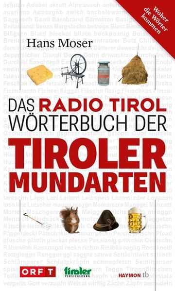 Das Radio Tirol-Wörterbuch der Tiroler Mundarten - Coverbild