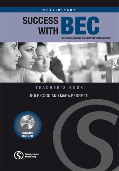 Success with BEC, Preliminary. Teacher's Book m. 2 Audio-CDs - Coverbild