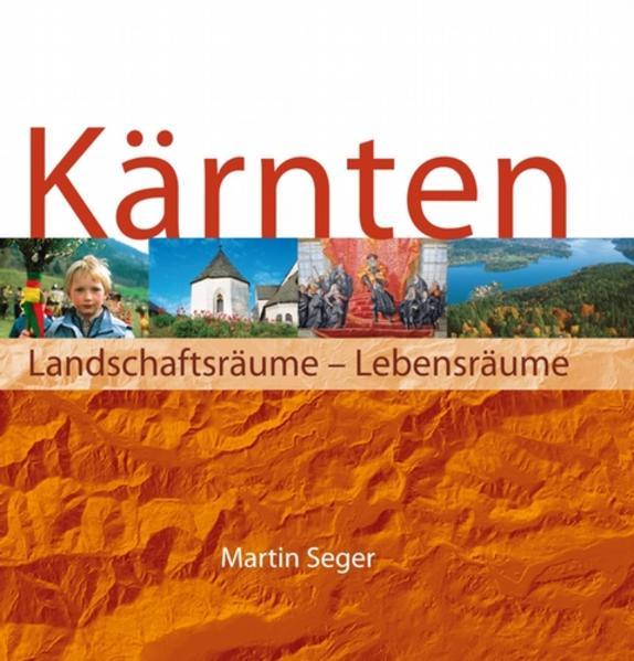 Kärnten. Landschaftsräume-Lebensräume/Die Karten - Coverbild