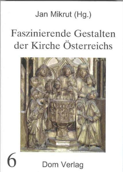 Faszinierende Gestalten der Kirche Österreichs - Coverbild