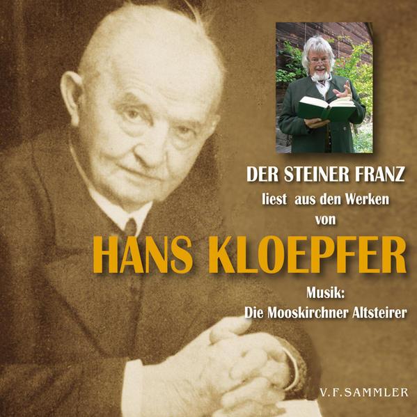 Der Steiner Franz liest aus den Werken von Hans Kloepfer - Coverbild