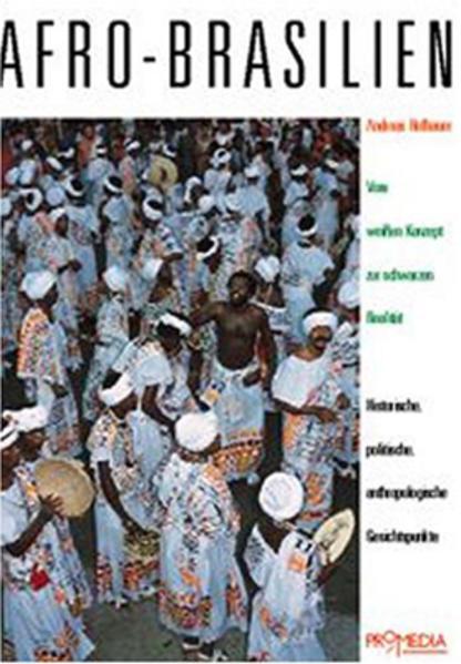 Afro-Brasilien: Vom weissen Konzept zur schwarzen Realität - Coverbild