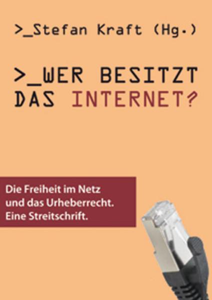 Wer besitzt das Internet? - Coverbild