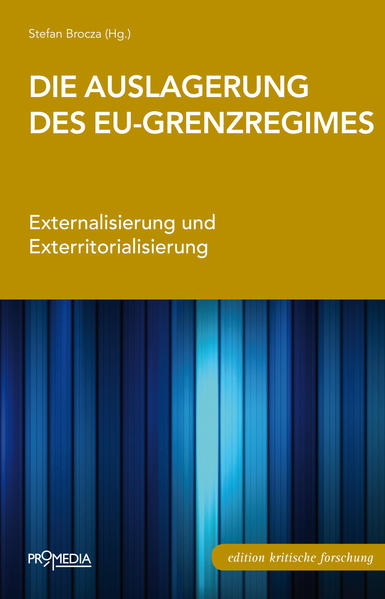 Die Auslagerung des EU-Grenzregimes - Coverbild