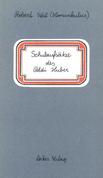 Schulaufsätze des Poldi Huber - Coverbild