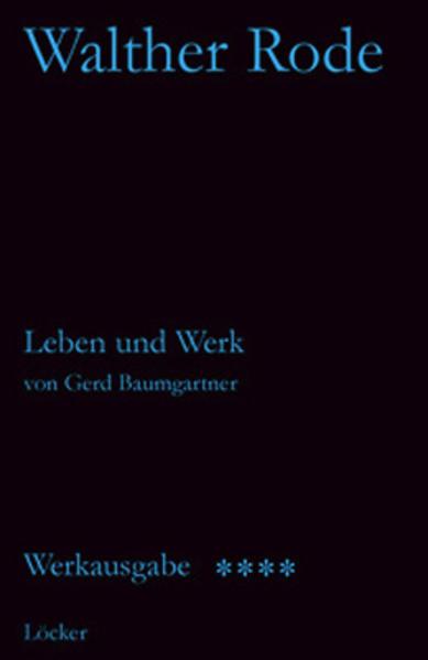 Werkausgabe Walther Rode. Band 1-4 / Biographie Walther Rode - Coverbild